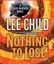 Nothing to Lose: A Jack Reacher Novel (Abridged) MP3 Audiobook