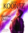 Brother Odd: An Odd Thomas Novel (Unabridged) MP3 Audiobook