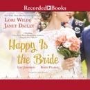 Happy Is the Bride MP3 Audiobook