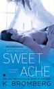 Sweet Ache: A Driven Novel (Unabridged) MP3 Audiobook