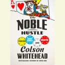 The Noble Hustle: Poker, Beef Jerky, and Death (Unabridged) MP3 Audiobook