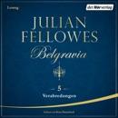 Belgravia (5) - Verabredungen MP3 Audiobook