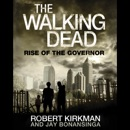 The Walking Dead: Rise of the Governor MP3 Audiobook
