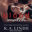 Blood Match: Blood Type, Book 2 MP3 Audiobook