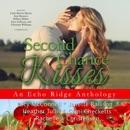 Second Chance Kisses: An Echo Ridge Anthology MP3 Audiobook
