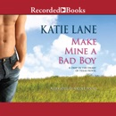 Make Mine a Bad Boy MP3 Audiobook