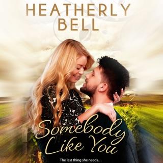 Somebody Like You: Starlight Hill (Unabridged) E-Book Download