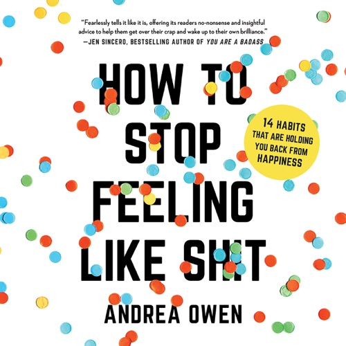 How to Stop Feeling Like Sh*t Listen, MP3 Download