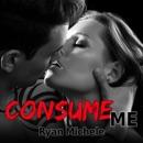 Consume Me (Unabridged) MP3 Audiobook