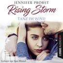 Tanz im Wind - Rising-Storm-Reihe 4 (Ungekürzt) MP3 Audiobook
