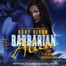 Download Barbarian Alien: Ice Planet Barbarians, Book 2 MP3