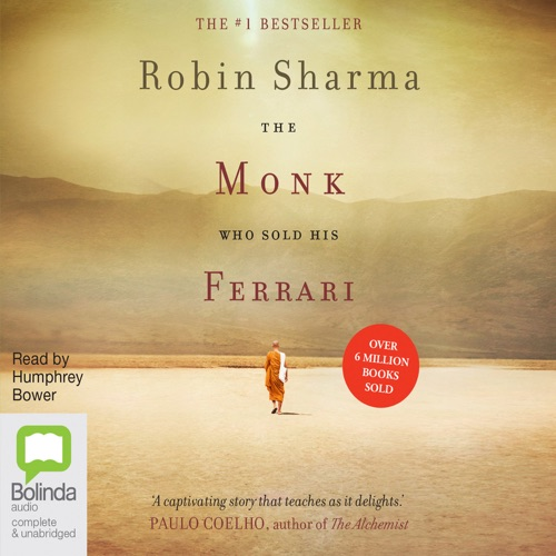 The Monk Who Sold His Ferrari: A Spiritual Fable About Fulfilling Your Dreams & Reaching Your Destiny - The Monk Who Sold His Ferrari Book 1 (Unabridged) Listen, MP3 Download