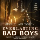 Everlasting Bad Boys MP3 Audiobook