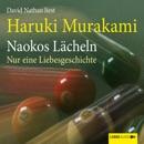 Naokos Lächeln - Nur eine Liebesgeschichte (Ungekürzt) MP3 Audiobook