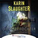 Die gute Tochter (Gekürzt) MP3 Audiobook