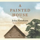 A Painted House: A Novel (Unabridged) MP3 Audiobook