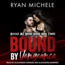 Bound by Vengeance MP3 Audiobook