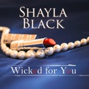 Wicked for You MP3 Audiobook