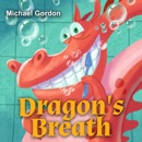 Dragon's Breath: Children Books About Health (Unabridged) MP3 Audiobook