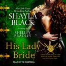 His Lady Bride: Brothers in Arms MP3 Audiobook