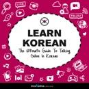 Learn Korean: The Ultimate Guide to Talking Online in Korean MP3 Audiobook