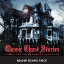 Classic Ghost Stories 1 (Unabridged) MP3 Audiobook