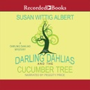 The Darling Dahlias and the Cucumber Tree MP3 Audiobook