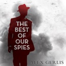The Best of Our Spies MP3 Audiobook