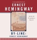 Byline: Ernest Hemingway (Unabridged) MP3 Audiobook