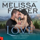 Anything for Love: The Bradens and Montgomerys: Pleasant Hill - Oak Falls Book 2 (Unabridged) MP3 Audiobook