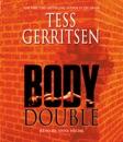 Body Double: A Rizzoli & Isles Novel (Unabridged) MP3 Audiobook