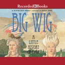 Big Wig MP3 Audiobook