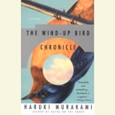 The Wind-Up Bird Chronicle: A Novel (Unabridged) MP3 Audiobook