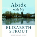 Download Abide With Me: A Novel (Unabridged) MP3
