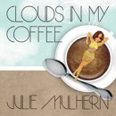 Clouds in My Coffee MP3 Audiobook