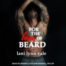 For the Love of Beard: Dixie Warden Rejects MC, Book 7 MP3 Audiobook