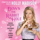 Down the Rabbit Hole MP3 Audiobook