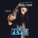 Baby Fever: A Real Man, Book 3 (Unabridged) MP3 Audiobook