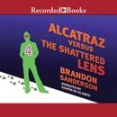 Alcatraz vs the Shattered Lens MP3 Audiobook