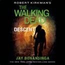 Robert Kirkman's The Walking Dead: Descent MP3 Audiobook