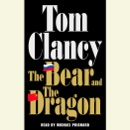 The Bear and the Dragon (Unabridged) MP3 Audiobook