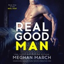 Real Good Man: Book One of the Real Duet MP3 Audiobook