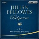 Belgravia (2) - Eine zufällige Begegnung MP3 Audiobook