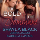 The Bold and the Dominant MP3 Audiobook