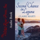 Second Chance in Laguna: Finding Forever in Laguna Series, Book 1 (Unabridged) MP3 Audiobook