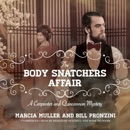 The Body Snatchers Affair: A Carpenter and Quincannon Mystery MP3 Audiobook