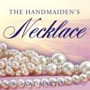 The Handmaiden's Necklace MP3 Audiobook