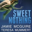 Sweet Nothing: A Novel MP3 Audiobook