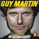 Guy Martin: My Autobiography MP3 Audiobook