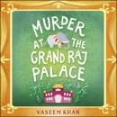 Murder at the Grand Raj Palace: Baby Ganesh Agency, Book 4 (Unabridged) MP3 Audiobook